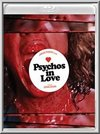 Psychos in Love (Blu-Ray)